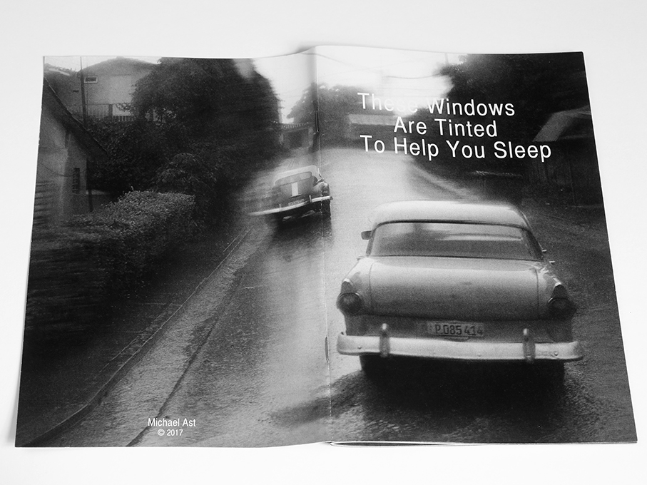 These Windows Are Tinted To Help You Sleep, Michael Ast, zine, Cuba, Vinales, road trip, low-fi, self-publish, photozine, black and white photography, visceral, stream of consciousness, driveby, tinted windows, zine cover, cover, front and back, retro car, chevrolet, Ford, Chevy, Pontiac, michaelast